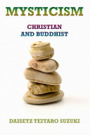 Mysticism, Christian and Buddhist (Extended Annotated Edition)