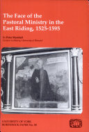 Pdf The Face of the Pastoral Ministry in the East Riding, 1525-1595