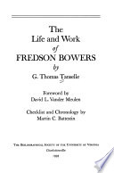 The Life and Work of Fredson Bowers