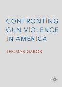 Confronting Gun Violence in America Pdf/ePub eBook