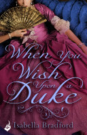 When You Wish Upon A Duke: Wylder Sisters