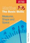 Maths the Basic Skills Measures, Shape & Space Workbook E1/E2