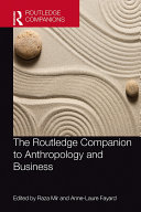 The Routledge Companion to Anthropology and Business Pdf/ePub eBook