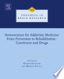 Neuroscience for Addiction Medicine: From Prevention to Rehabilitation - Constructs and Drugs
