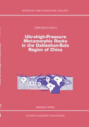 Ultrahigh-Pressure Metamorphic Rocks in the Dabieshan-Sulu Region of China