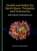 Health and Safety for Spirit Seers, Telepaths and Visionaries
