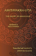 Ashtavakra Gita - The Heart of Awareness