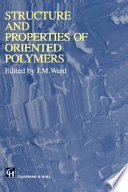 Structure and Properties of Oriented Polymers