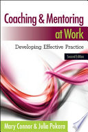 """Coaching and Mentoring at Work: Developing Effective Practice"" by Mary Connor, Julia Pokora"