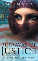 Betrayal of Justice