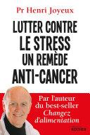 Pdf Lutter contre le stress - Un remède anti-cancer Telecharger