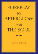 Pdf Foreplay to Afterglow for the Soul