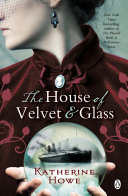 The House of Velvet and Glass image