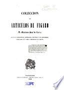 Coleccion de articulos de Figaro (D. Mariano José de Larra)