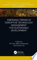 Emerging Trends in Disruptive Technology Management for Sustainable Development
