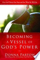 Becoming a Vessel of God s Power Book