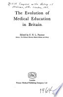 The evolution of medical education in Britain