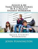 Auggie   Me Three Wonder Stories by R  J  Palacio Book