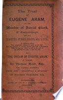 The Trial of Eugene Aram for the Murder of Daniel Clark of Knaresborough