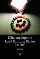 Efficient Organic Light Emitting Diodes (OLEDs)