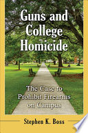 Guns and College Homicide Book