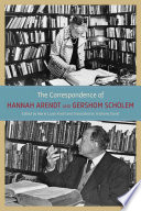 The Correspondence of Hannah Arendt and Gershom Scholem Book
