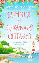 Summer at Coastguard Cottages: A feel-good holiday read Pdf/ePub eBook