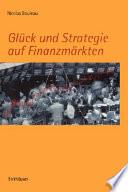 Glück und Strategie auf Finanzmärkten