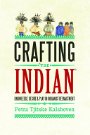"""Crafting """"the Indian"""""""