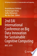 2nd EAI International Conference on Big Data Innovation for Sustainable Cognitive Computing