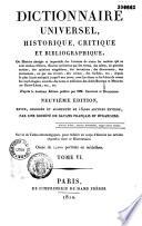 Dictionnaire universel, historique, critique et bibliographique, ou Histoire abrégée et impartiale des hommes de toutes les nations qui se sont rendus célèbres... enrichie des notes... des abbés Brotier et Mercier de Saint-Léger, etc., etc