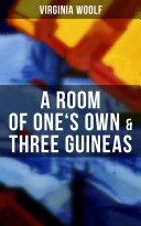 A Room of One's Own & Three Guineas [Pdf/ePub] eBook