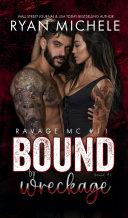Bound by Wreckage (Ravage MC Bound Series Book 6) Pdf/ePub eBook
