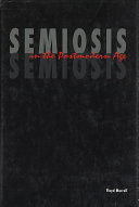 Semiosis in the Postmodern Age