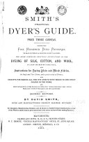 Smith s Practical Dyer s Guide
