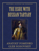 The Issue With Russian Tartary