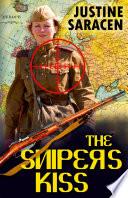 The Sniper s Kiss