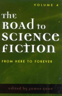 The Road To Science Fiction From Here To Forever