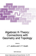 Algebraic K-Theory: Connections with Geometry and Topology