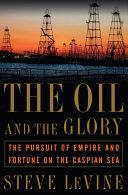 The Oil and the Glory [Pdf/ePub] eBook