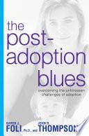 The Post Adoption Blues