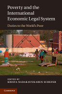 Poverty and the International Economic Legal System