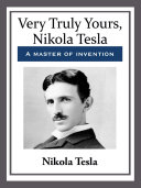 Very Truly Yours, Nikola Tesla Pdf/ePub eBook