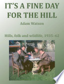 It S A Fine Day For The Hill Book PDF
