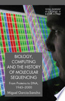 Biology  Computing  and the History of Molecular Sequencing