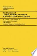The Chemistry of Lithium  Sodium  Potassium  Rubidium  Cesium and Francium
