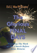The Glorious Final Days
