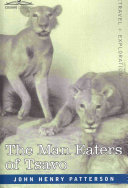 The Man Eaters of Tsavo and Other East African Adventures Pdf/ePub eBook