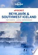 Lonely Planet Pocket Reykjavik   Southwest Iceland