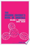The Organic Chemist s Book of Orbitals